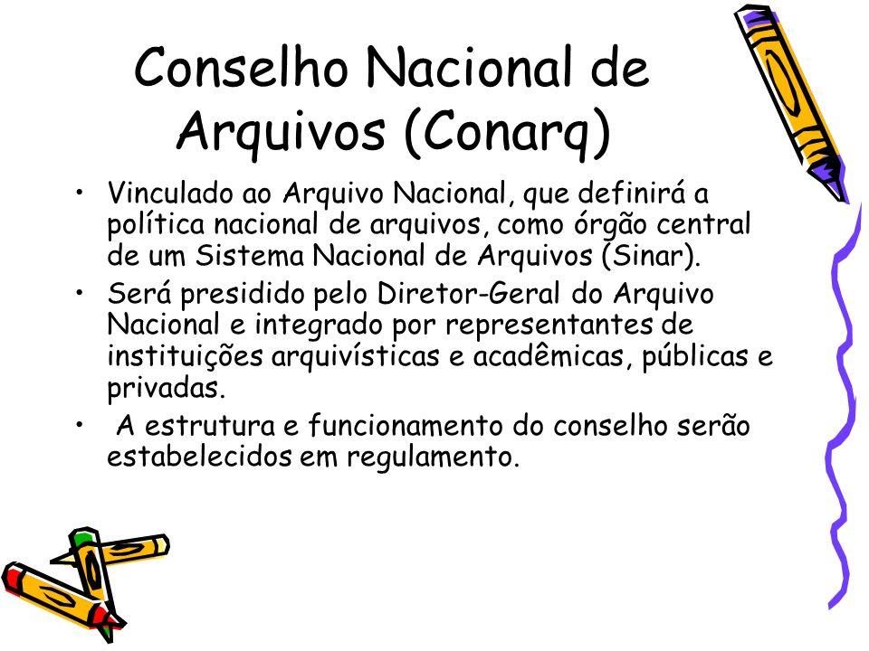 Conselho Nacional de Arquivos (Conarq)