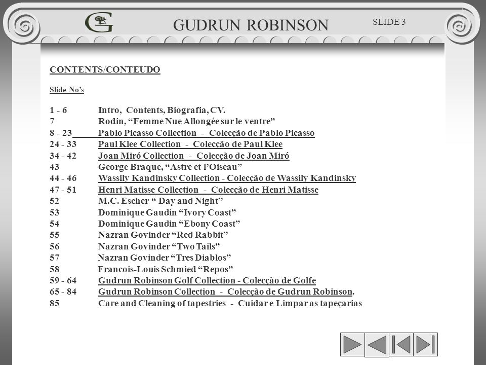 GUDRUN ROBINSON SLIDE 3 CONTENTS/CONTEUDO