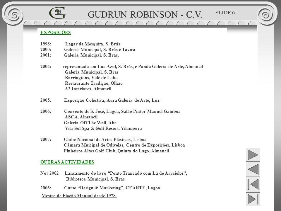 GUDRUN ROBINSON - C.V. SLIDE 6 EXPOSIÇÕES
