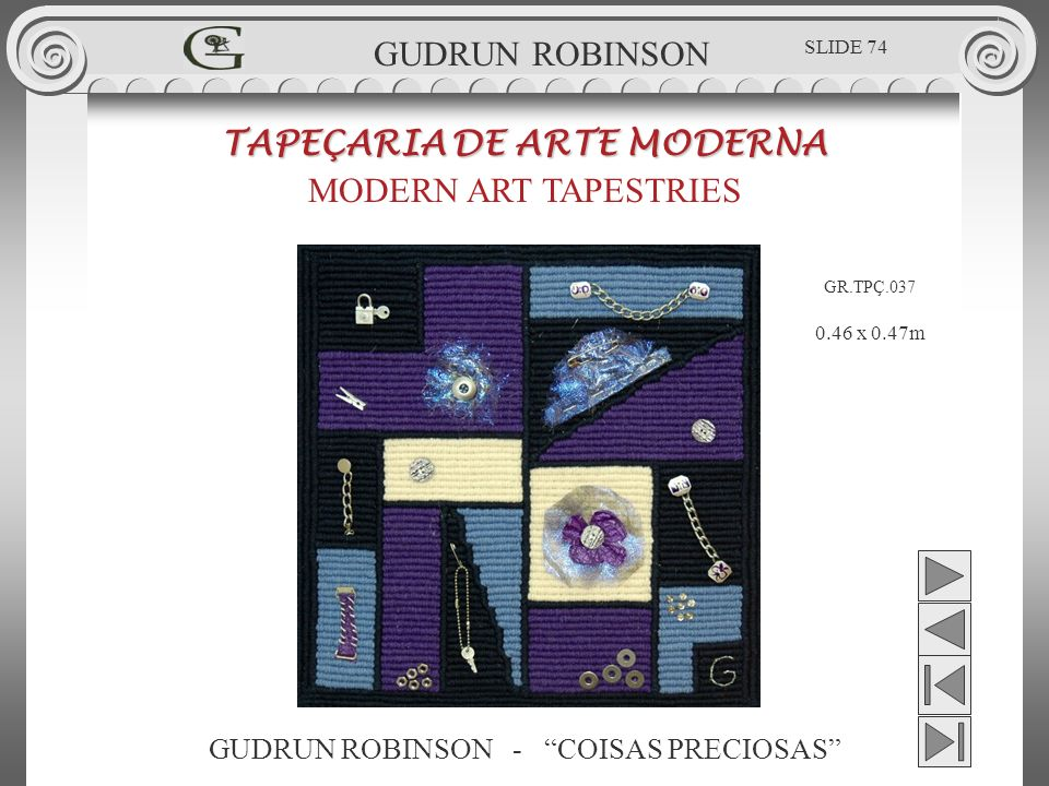 TAPEÇARIA DE ARTE MODERNA MODERN ART TAPESTRIES