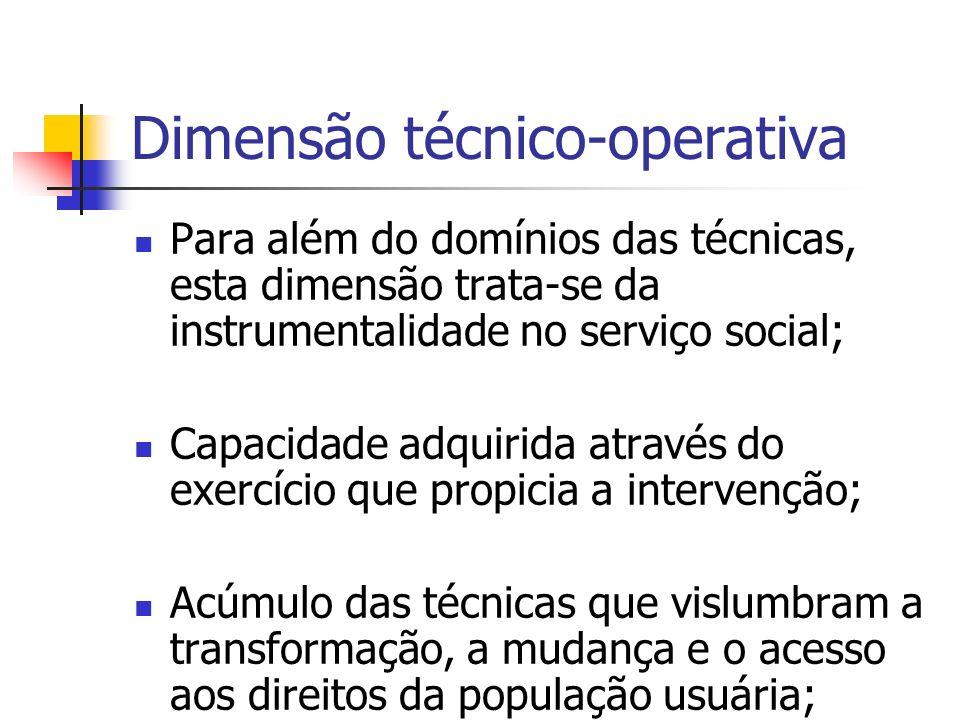 Dimensão técnico-operativa