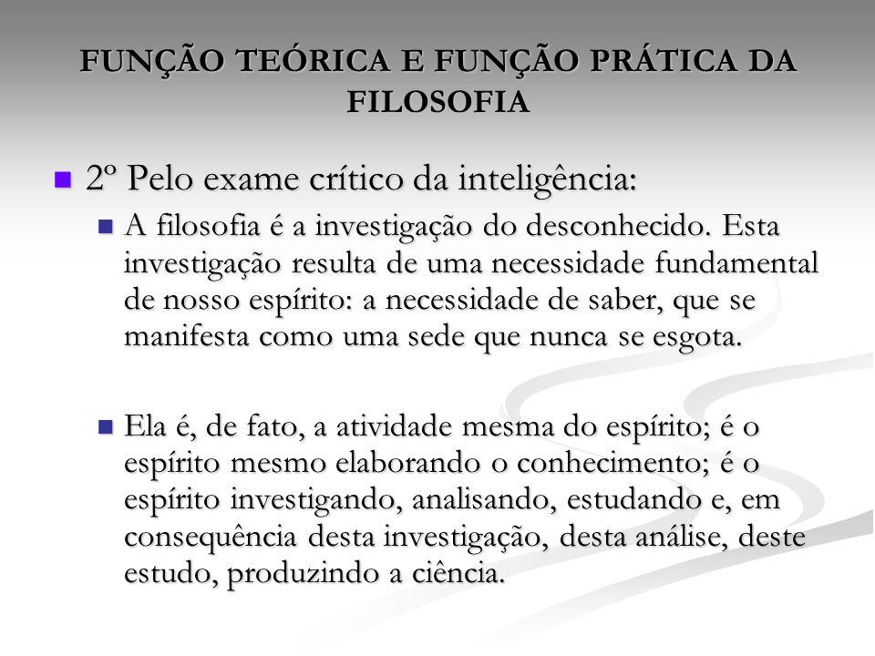 FUNÇÃO TEÓRICA E FUNÇÃO PRÁTICA DA FILOSOFIA
