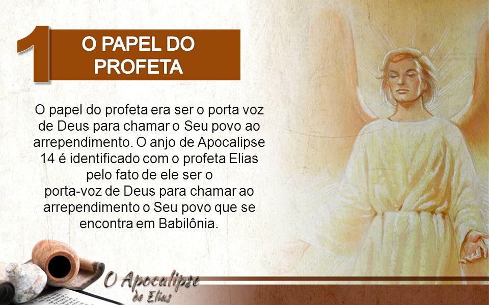 1 O papel do profeta.