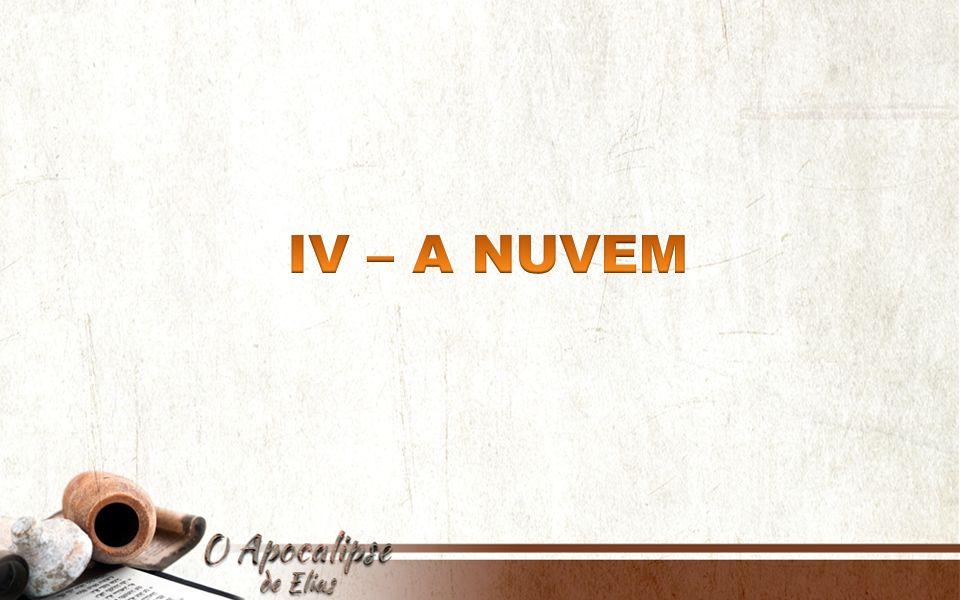 IV – A NUVEM