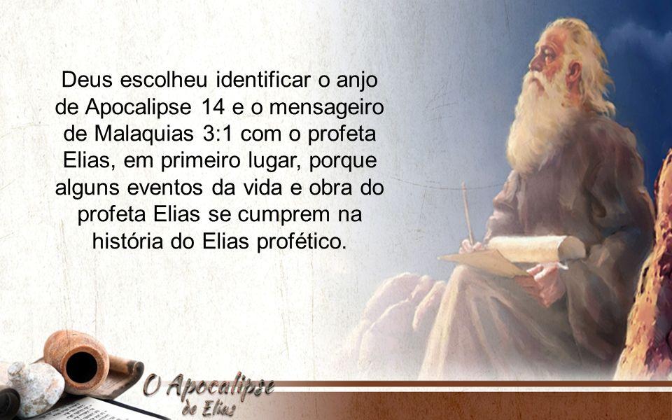Deus escolheu identificar o anjo de Apocalipse 14 e o mensageiro
