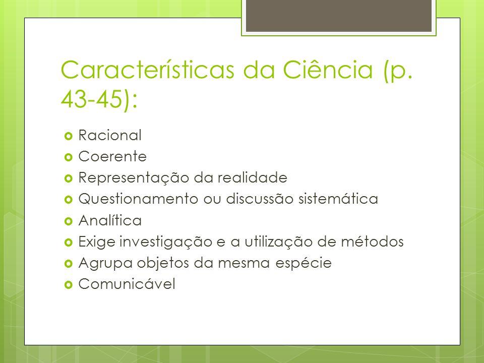 Características da Ciência (p. 43-45):