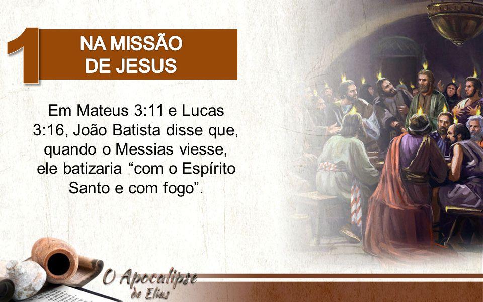 1 Na missão. de Jesus.