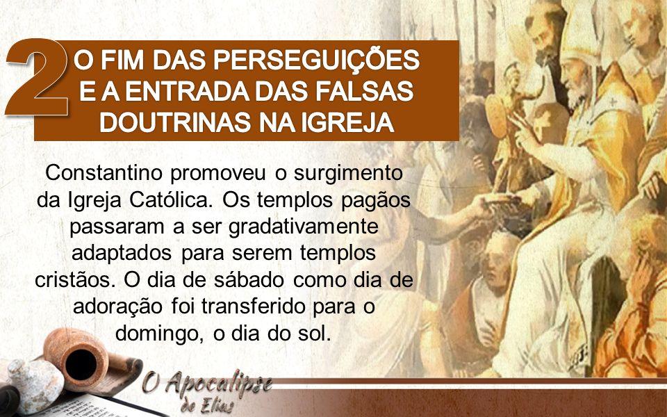 e a entrada das falsas doutrinas na igreja