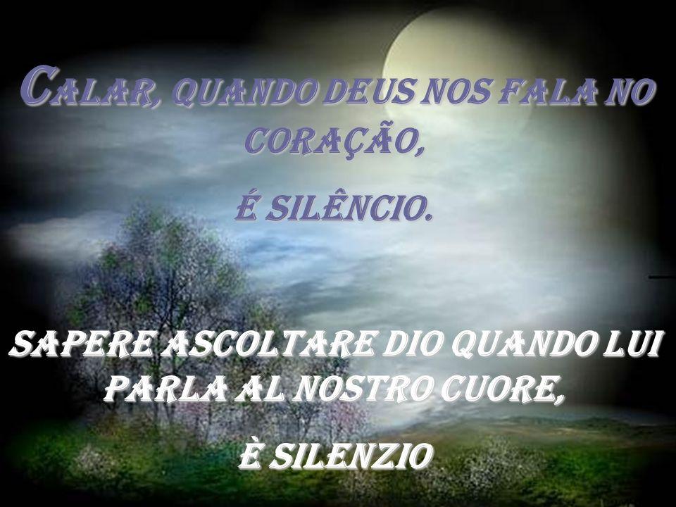 Calar, quando Deus nos fala no coração,