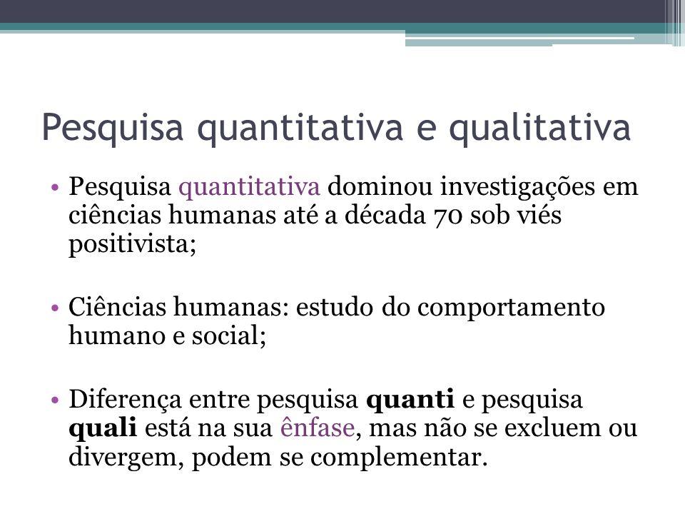 Pesquisa quantitativa e qualitativa