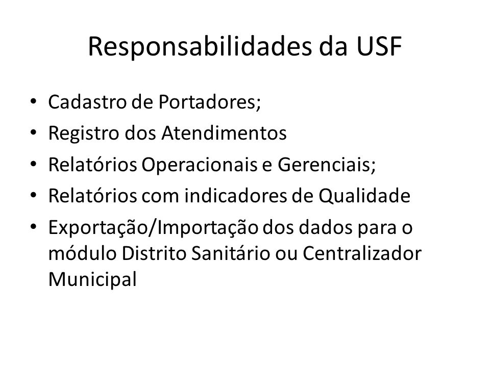 Responsabilidades da USF