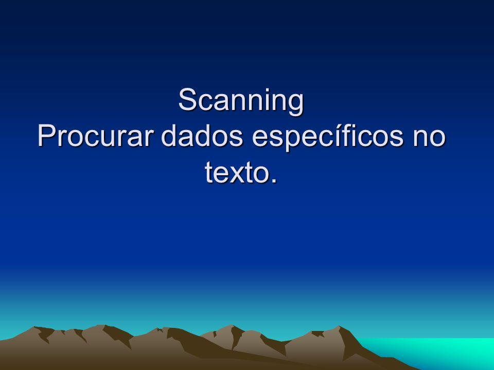 Scanning Procurar dados específicos no texto.