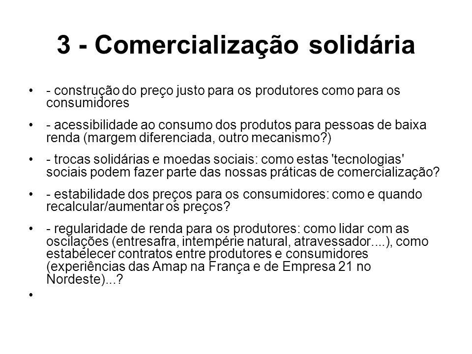 3 - Comercialização solidária