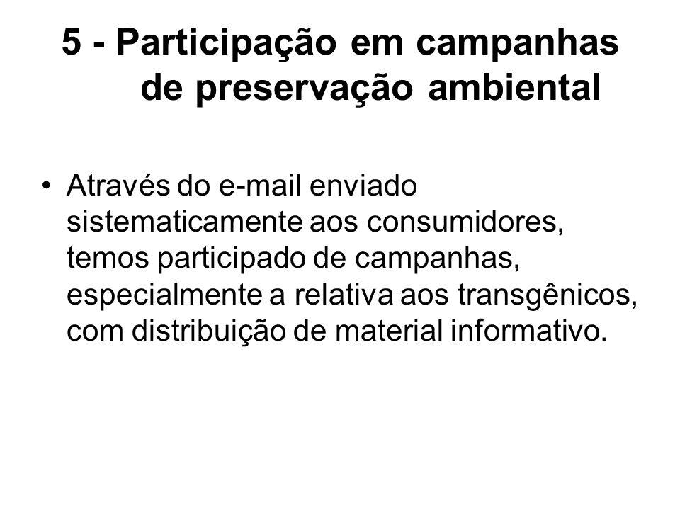 5 - Participação em campanhas de preservação ambiental