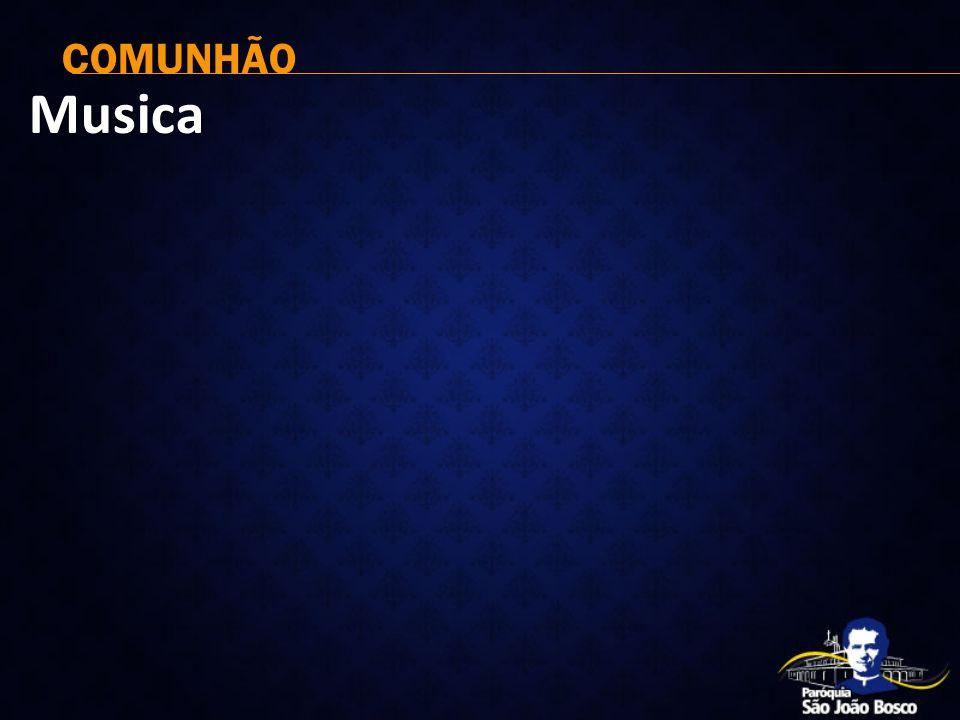 COMUNHÃO Musica
