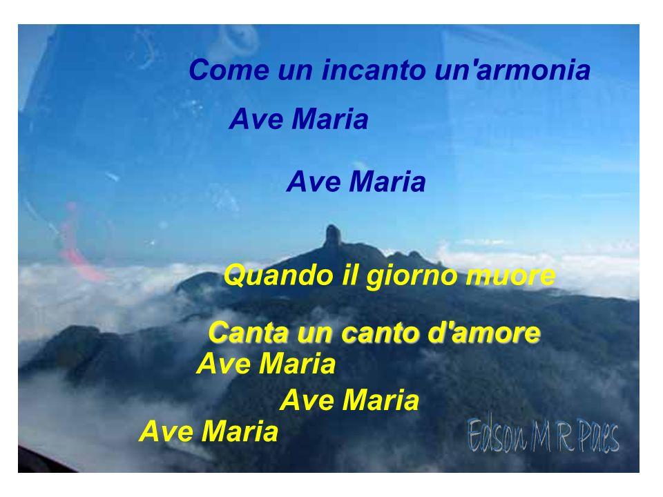 Edson M R Paes Come un incanto un armonia Ave Maria Ave Maria