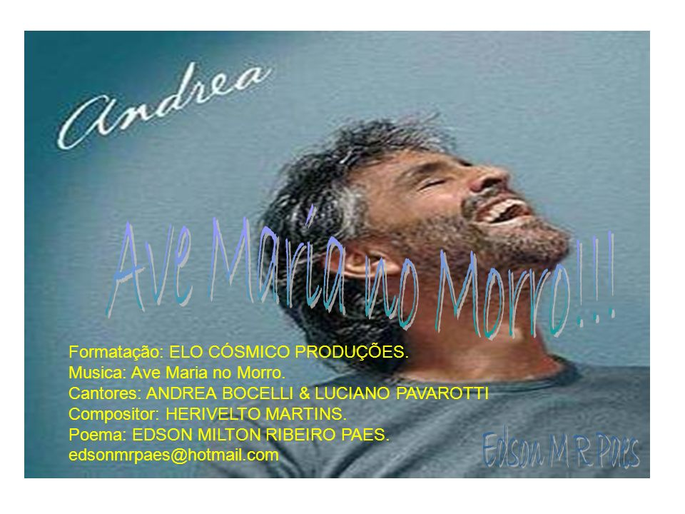 Ave Maria no Morro!!! Edson M R Paes