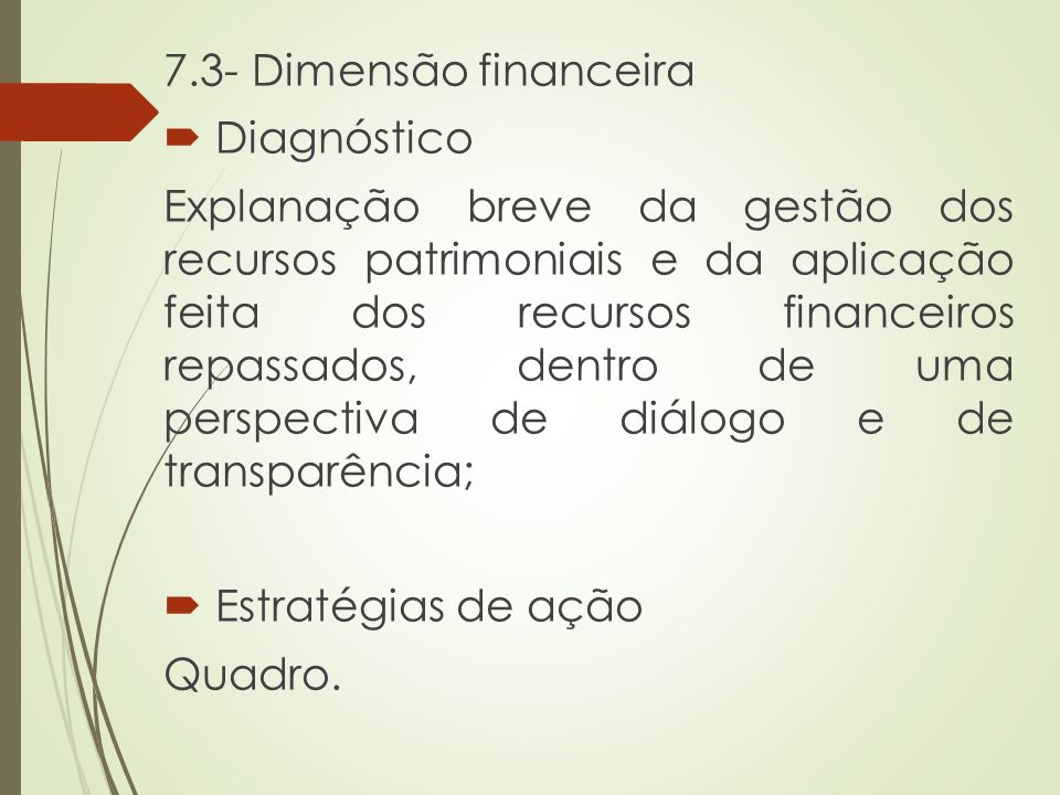 7.3- Dimensão financeira Diagnóstico.