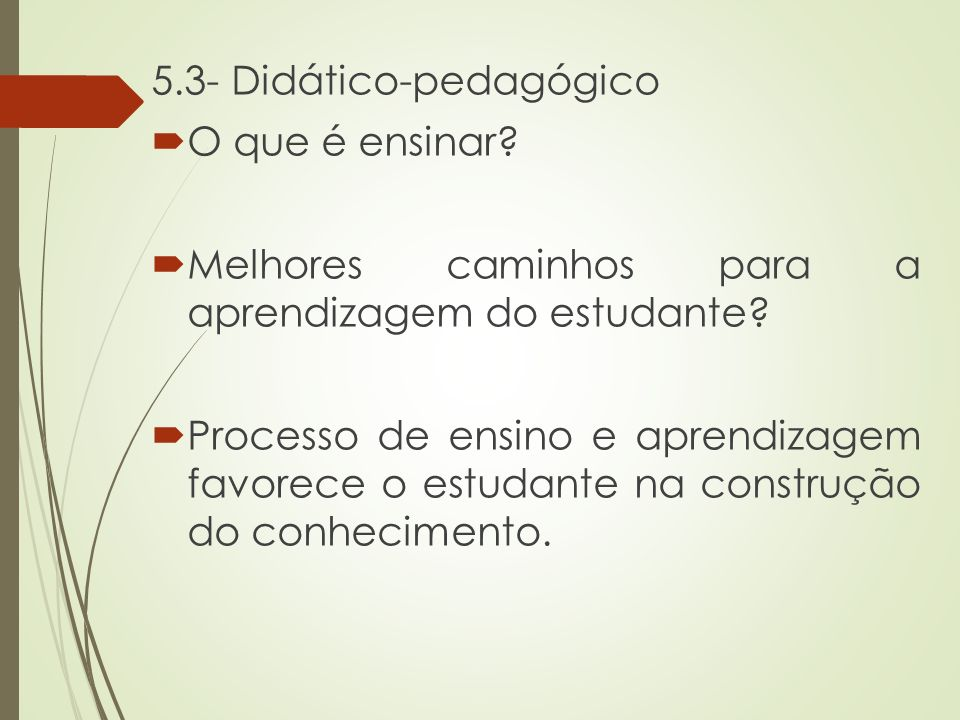 5.3- Didático-pedagógico