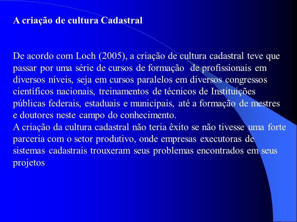 A criação de cultura Cadastral