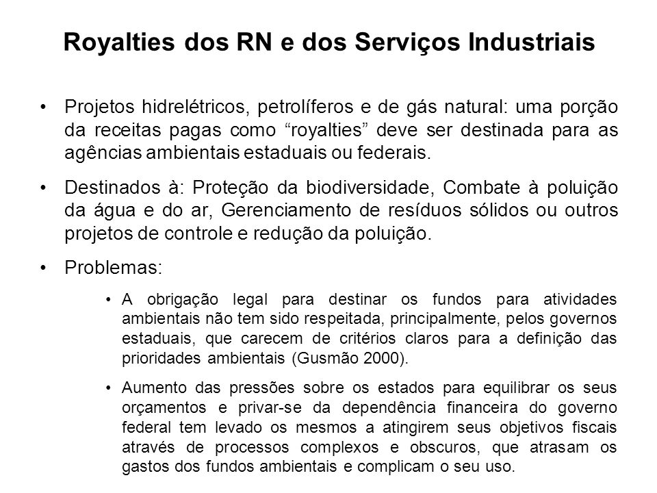 Royalties dos RN e dos Serviços Industriais