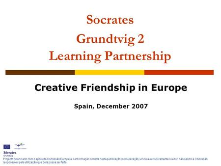 Socrates Grundtvig 2 Learning Partnership