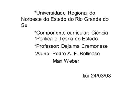 *Universidade Regional do Noroeste do Estado do Rio Grande do Sul