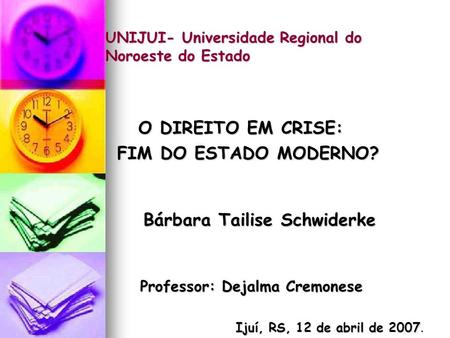 UNIJUI- Universidade Regional do Noroeste do Estado