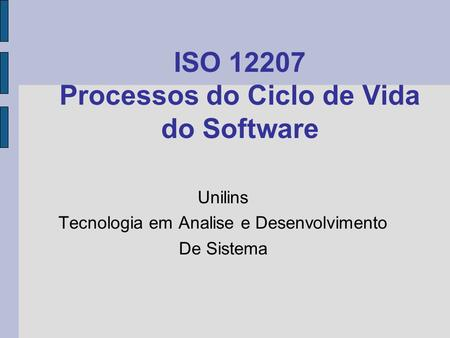 ISO Processos do Ciclo de Vida do Software