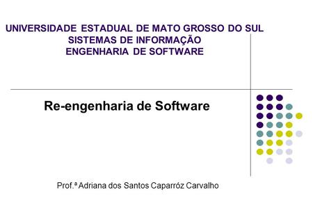 Re-engenharia de Software