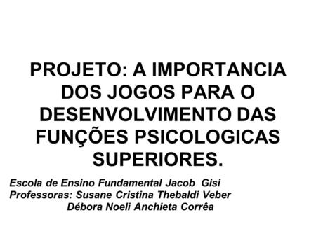 Escola de Ensino Fundamental Jacob  Gisi