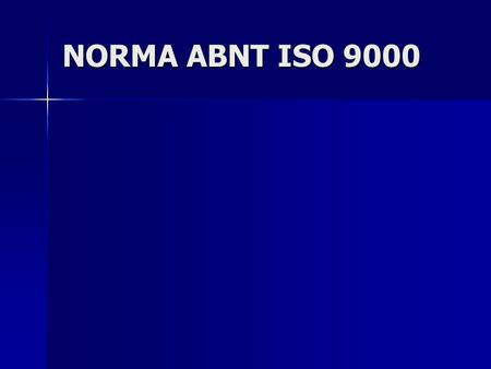 NORMA ABNT ISO 9000.