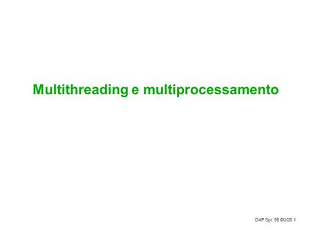 Multithreading e multiprocessamento