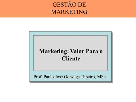 Marketing: Valor Para o Cliente