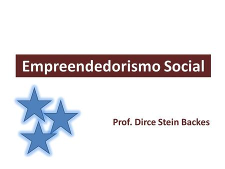 Prof. Dirce Stein Backes