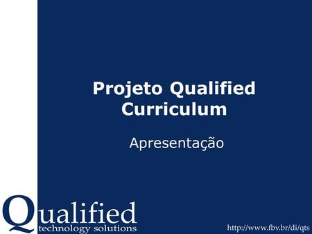Projeto Qualified Curriculum