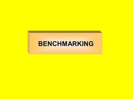 BENCHMARKING.