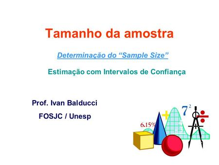 "Determinação do ""Sample Size"""