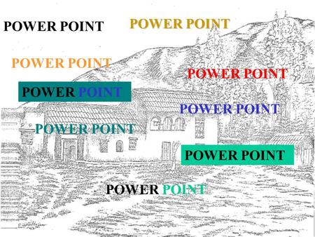 POWER POINT POWER POINT POWER POINT POWER POINT POWER POINT