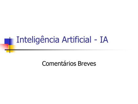 Inteligência Artificial - IA