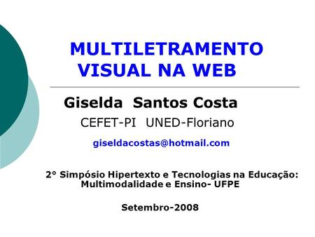 MULTILETRAMENTO VISUAL NA WEB