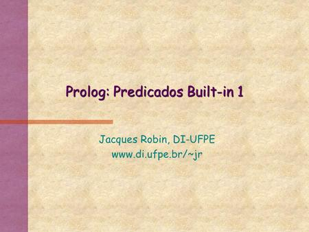 Prolog: Predicados Built-in 1