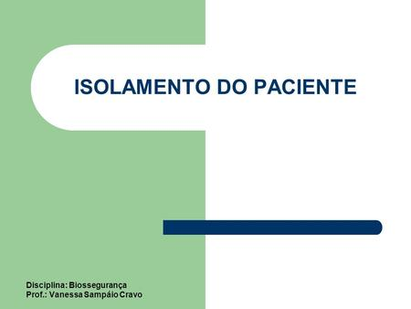 ISOLAMENTO DO PACIENTE