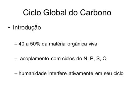 Ciclo Global do Carbono