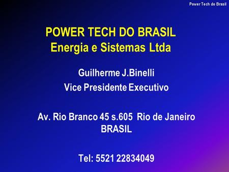 POWER TECH DO BRASIL Energia e Sistemas Ltda