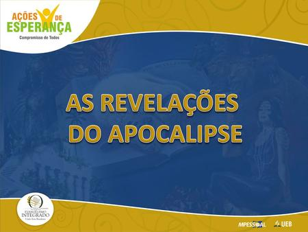 AS REVELAÇÕES DO APOCALIPSE