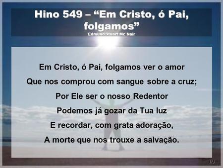 "Hino 140 – ""Aleluia"" Salomão Luiz Ginsburg - ppt carregar eabd5497cb4b"