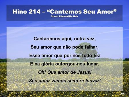 "Hino 214 – ""Cantemos Seu Amor"" Stuart Edmund Mc Nair 680c88975b7f"