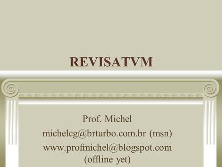 REVISATVM Prof. Michel (msn)