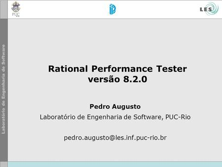 Rational Performance Tester versão 8.2.0